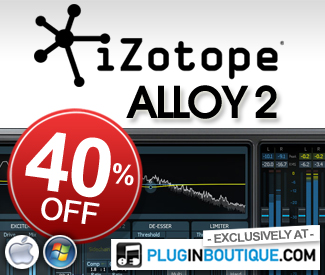 izotope Alloy 2 40% off at Plugin Boutique