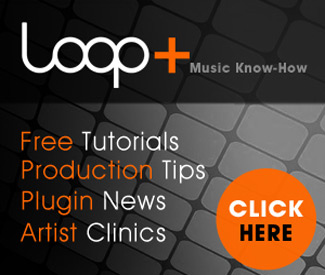 Loop+ Music Production Tutorials