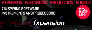 Fxpansion Limited Time Electronic Production Bundle