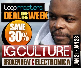 Loopmasters Deal Of The Week - IG Culture