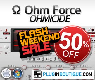 Ohm Force Ohmicide Flash Weekend 50%Sale