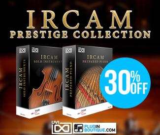 UVI IRCAM Prestige Collection 30% Sale