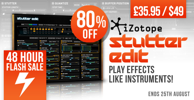 iZotope Stutter Edit Flash 2 Day Sale