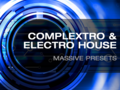 Resonance Complextro & Electro House Massive Presets