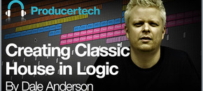 Creating classic house in logic by dale anderson   582 x 298   v2