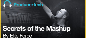 Secrets of the mashup by elite force   loopmasters   1000x512