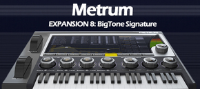 Expansion 8 metrum bigtone signature