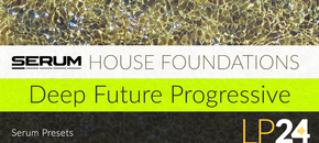 Lp24 serum presets houseessentials deepfutureprogressive 1000x512 pluginboutique